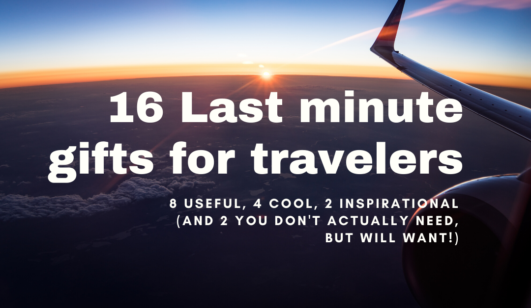 16 Last minute gifts for travelers